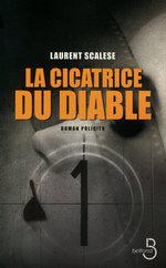 Vente Livre Numérique : La cicatrice du diable  - Laurent Scalese