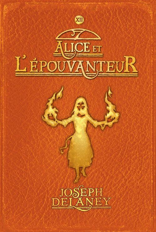 L'épouvanteur t.12 ; Alice et l'épouvanteur