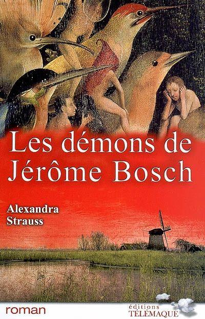 Les Demons De Jerome Bosch