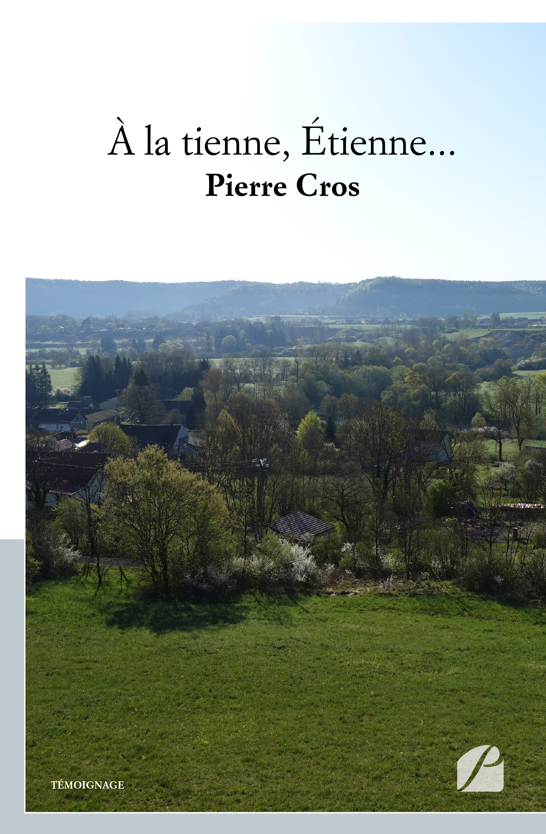 À la tienne, Étienne...  - Pierre Cros