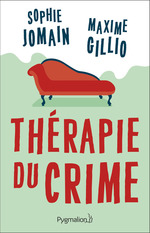 Vente EBooks : Thérapie du crime  - Sophie Jomain - Maxime Gillio