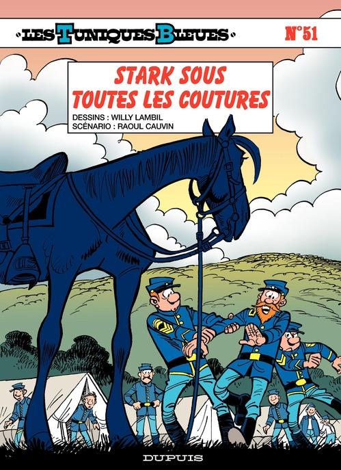 Les Tuniques Bleues T.51 ; Stark sous toutes les coutures
