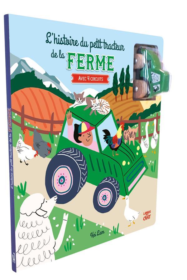 L'histoire du petit tracteur de la ferme ; avec 4 circuits