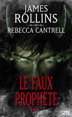 Vente EBooks : Le Faux prophète  - James ROLLINS - Rebecca CANTRELL