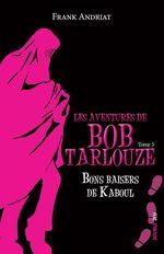 Vente Livre Numérique : Bons baisers de Kaboul  - Frank Andriat