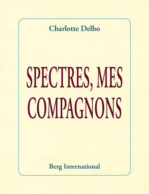 spectres, mes compagnons (2e édition)