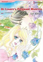Vente Livre Numérique : Harlequin Comics: Di Cesare's Pregnant Mistress  - Chantelle Shaw - Juri Nakao
