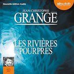 Vente AudioBook : Les Rivières pourpres  - Jean-Christophe Grangé