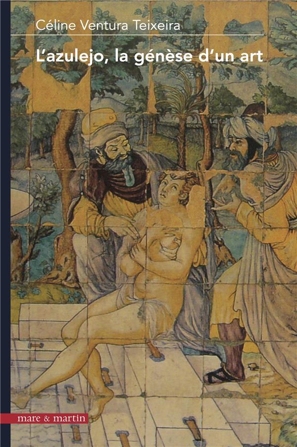 L'azulejo, la genèse d'un art