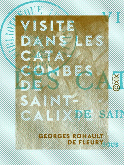 Visite dans les catacombes de Saint-Calixte
