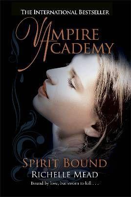 Vampire academy ; spirit bound