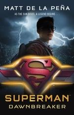 Vente EBooks : Superman: Dawnbreaker  - Matt DE LA PENA - Matt DE LA PEÃ'A