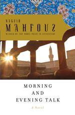 Vente Livre Numérique : Morning and Evening Talk  - Naguib Mahfouz