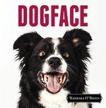 Vente EBooks : DogFace  - Barbara O'Brien