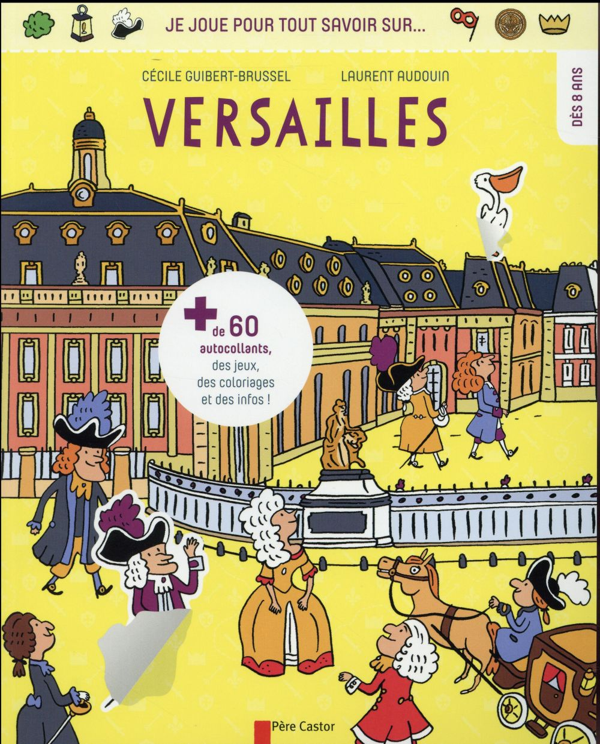 Je joue pour tout savoir sur Versailles