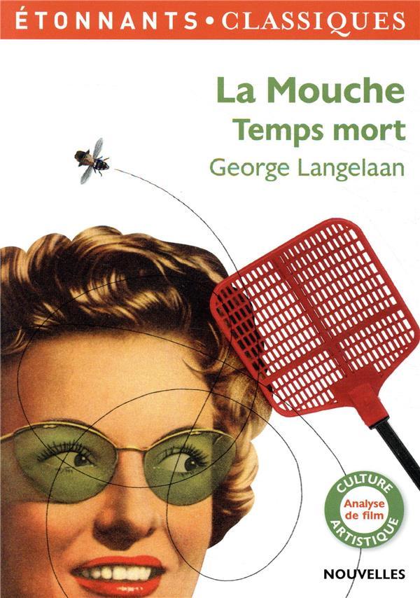 La mouche, temps mort - George Langelaan - Flammarion - Poche ...