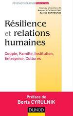 Vente Livre Numérique : Résilience et relations humaines  - Roland Coutanceau - Rachid Bennegadi