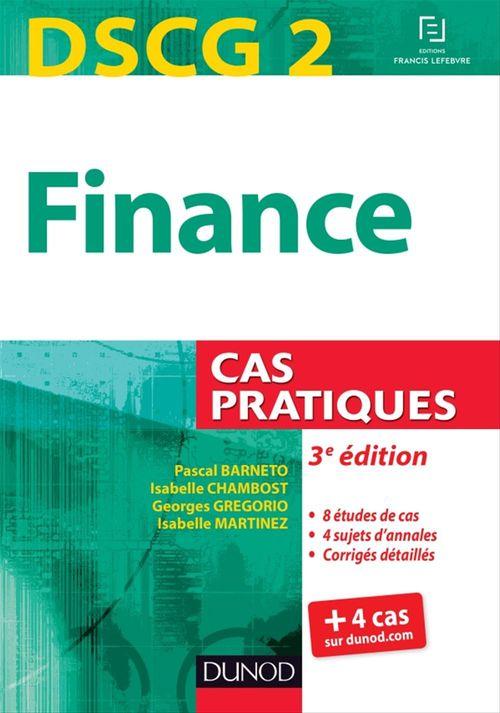 Dscg 2 ; finance ; cas pratiques (3e édition)