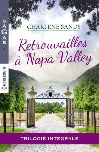 Retrouvailles à Napa Valley ; le souvenir d'une étreinte ; un délicieux mensonge ; l'amour d'un père