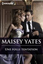 Vente Livre Numérique : Une folle tentation  - Maisey Yates
