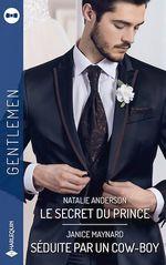 Vente EBooks : Le secret du prince - Séduite par un cow-boy  - Janice Maynard - Natalie Anderson