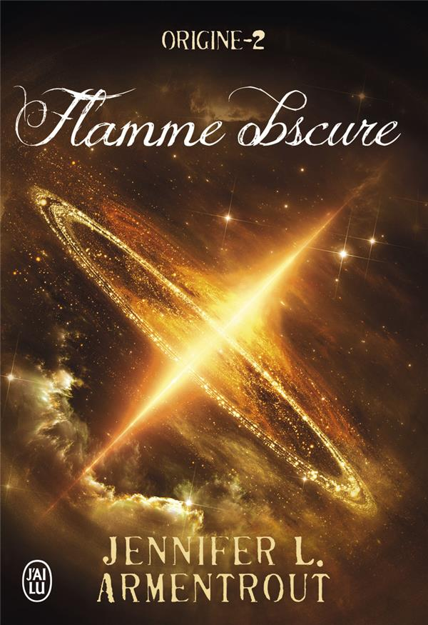 Origine T.2 ; flamme obscure