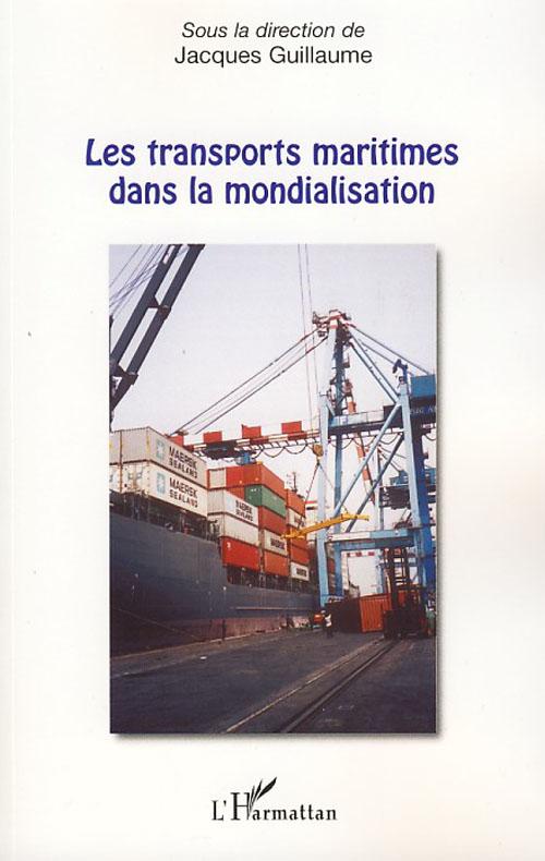 Les Transports Maritimes Dans La Mondialisation