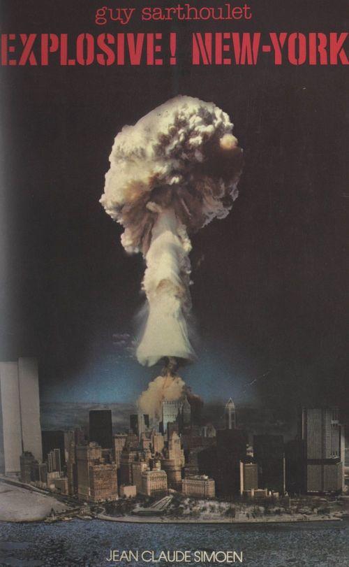 Explosive New York