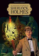 Vente Livre Numérique : Les Archives secrètes de Sherlock Holmes - Tome 03 NE  - Philippe Chanoinat