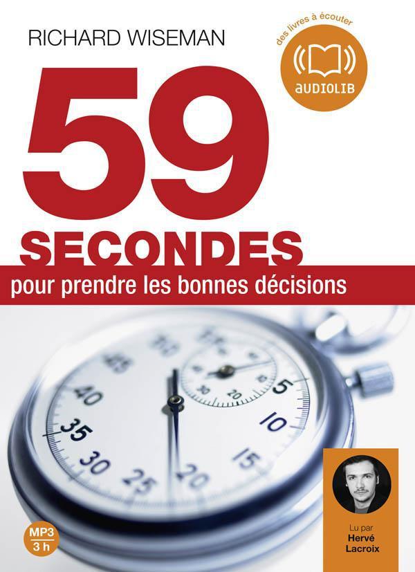 59 Secondes Pour Prendre De Bonnes Decisions