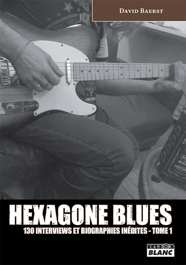 Hexagone blues t.1