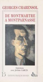 De Montmartre à Montparnasse : 70 ans de journalisme. Entretiens avec Jérôme Garcin