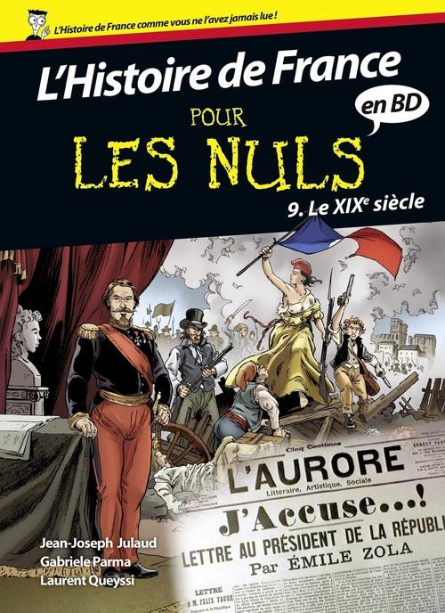 Histoire de France en BD pour les nuls t.9 ; le XIXe siècle