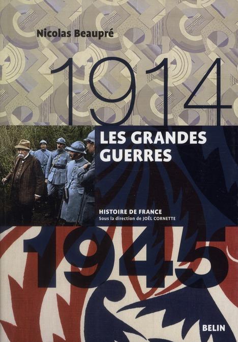 LES GRANDES GUERRES (1914-1945)