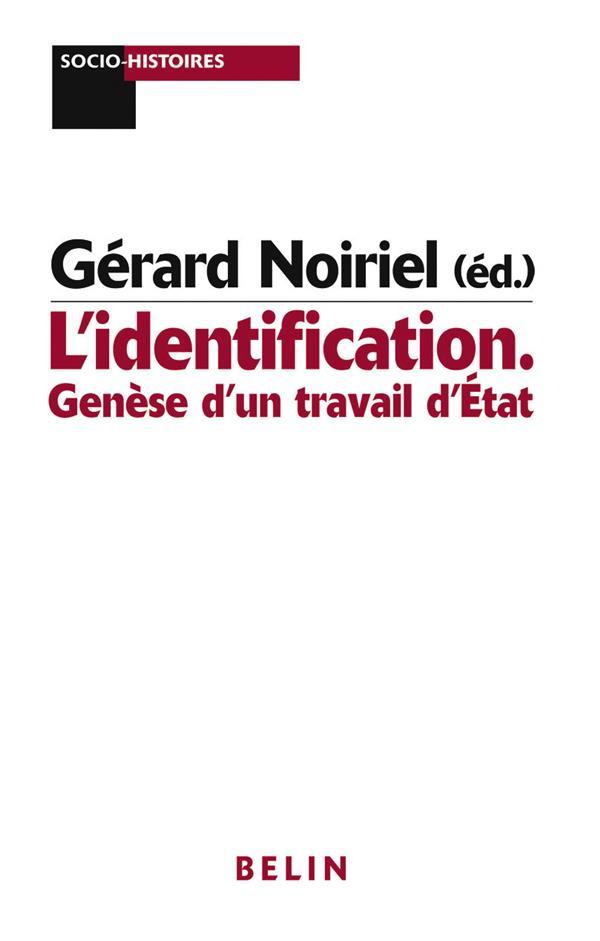 L'identification ; genèse d'un travail d'état
