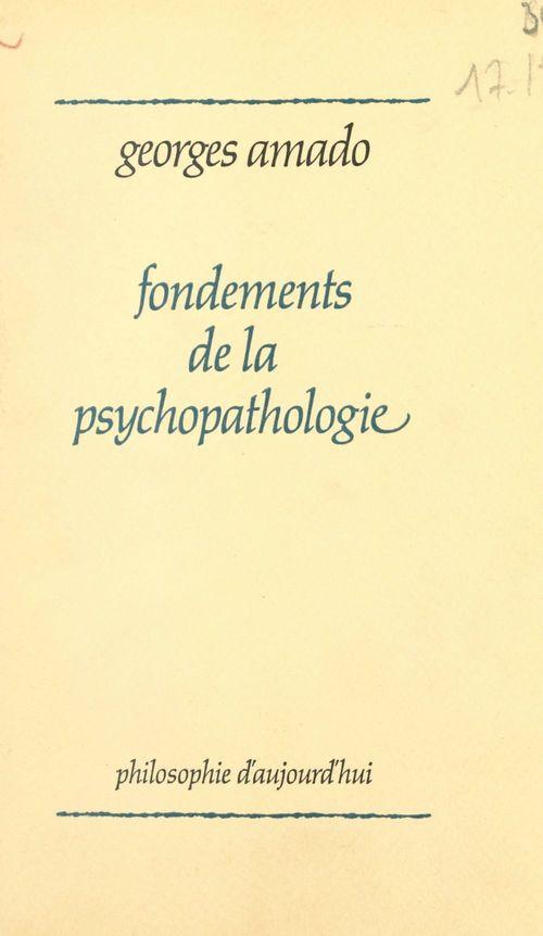 Fondements de la psychopathologie
