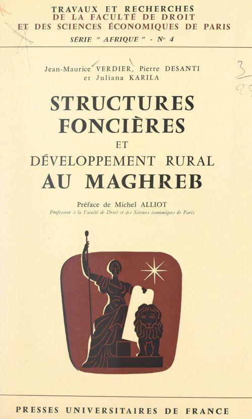 Structures foncières et développement rural au Maghreb