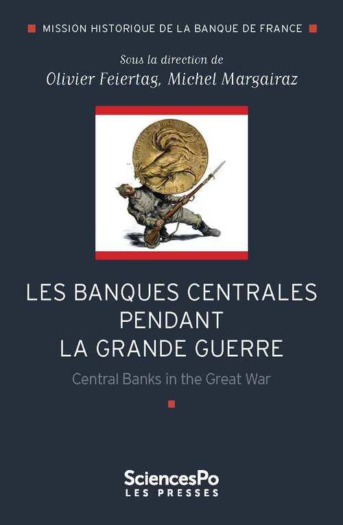 Les banques centrales pendant la Grande Guerre
