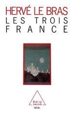 Vente EBooks : Les Trois France  - Hervé LE BRAS