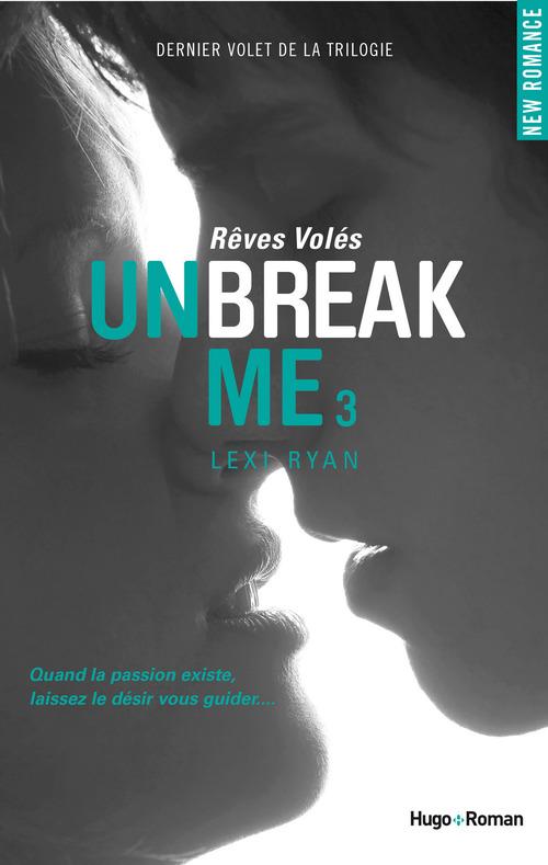 Unbreak Me t.3 ; rêves volés (extrait offert)
