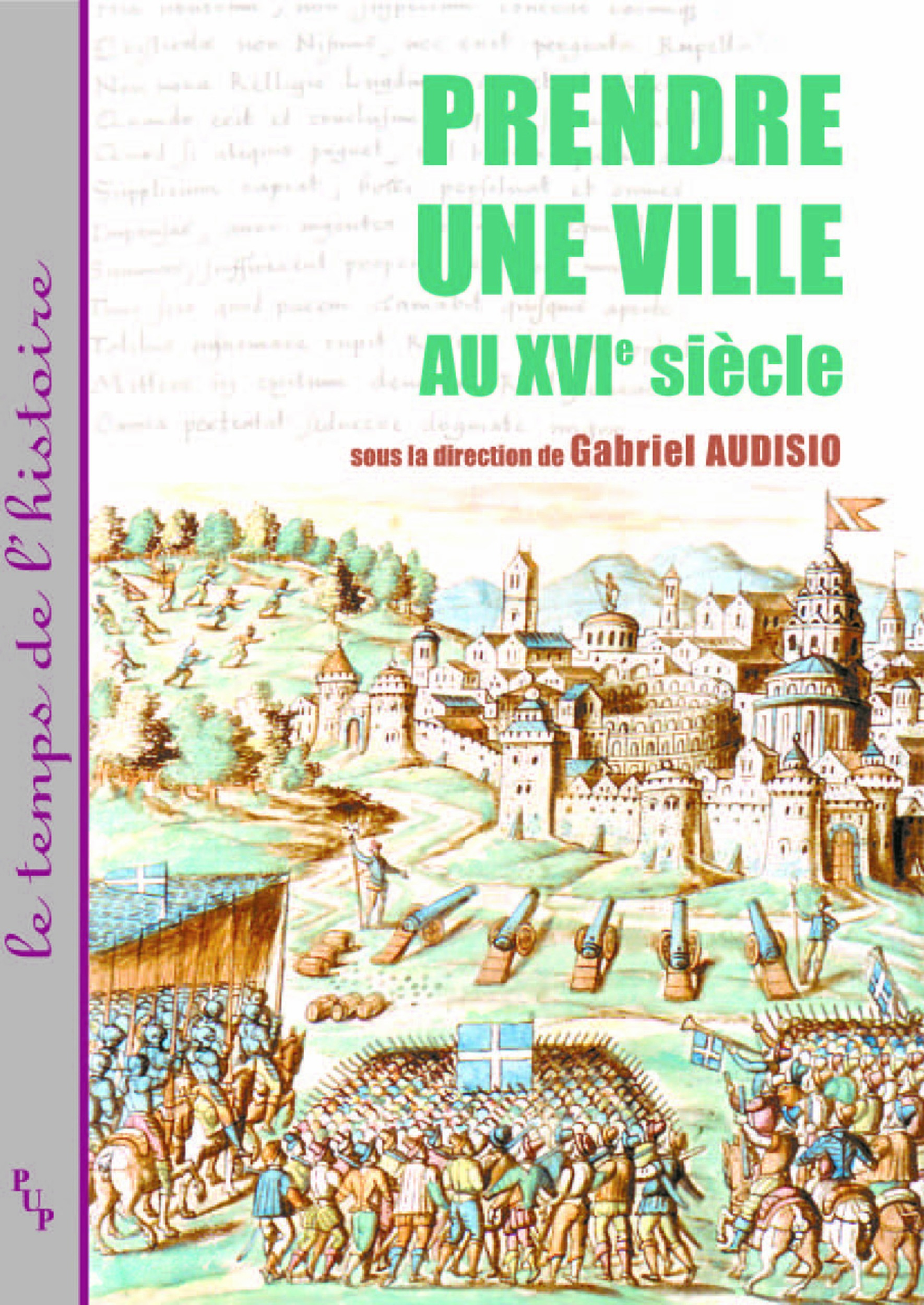 Prendre une ville au XVI siècle
