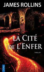 Vente EBooks : La cité de l'enfer  - James ROLLINS