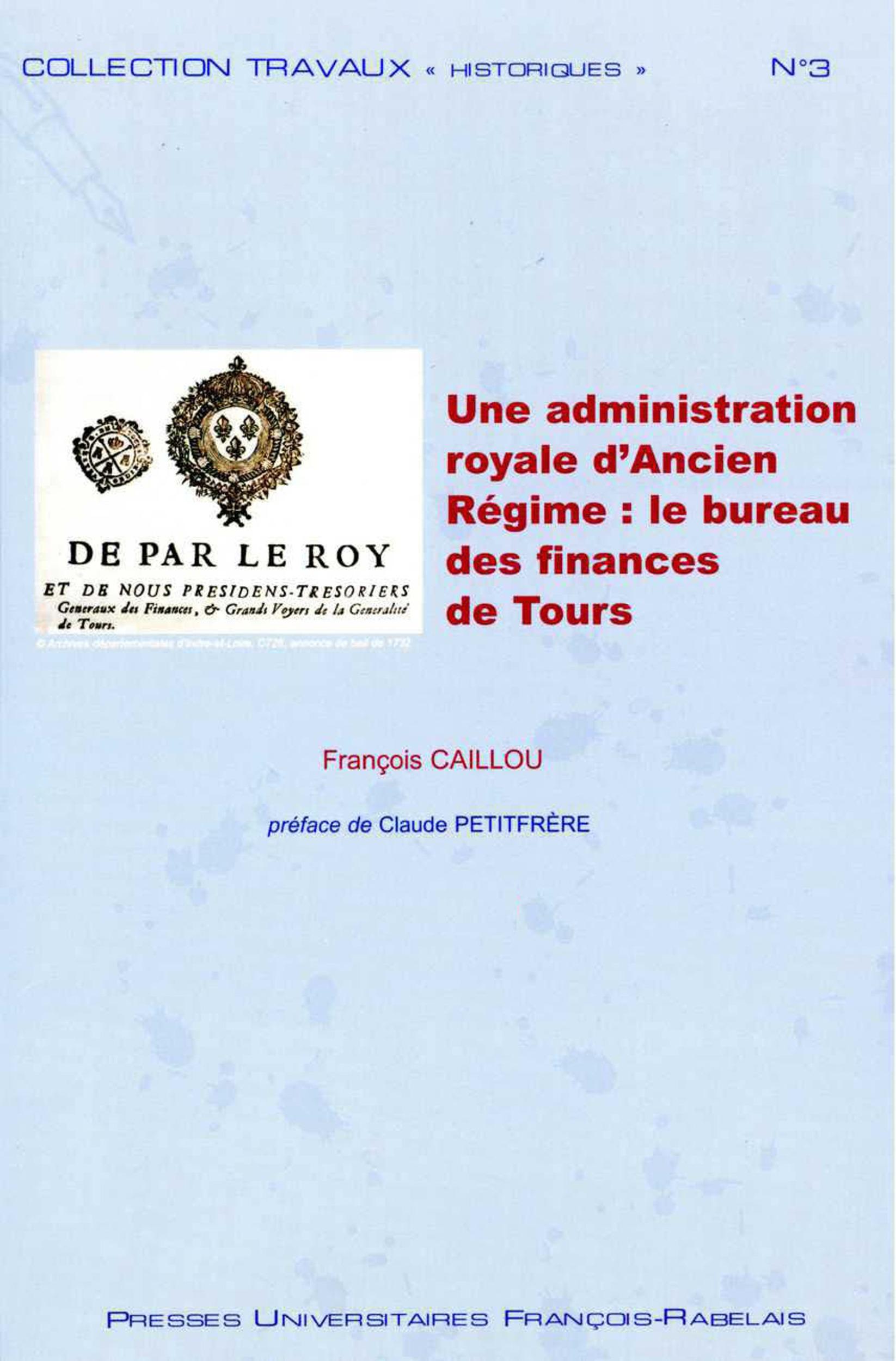 Une administration royale d ancien regime le bureau des finances de tours