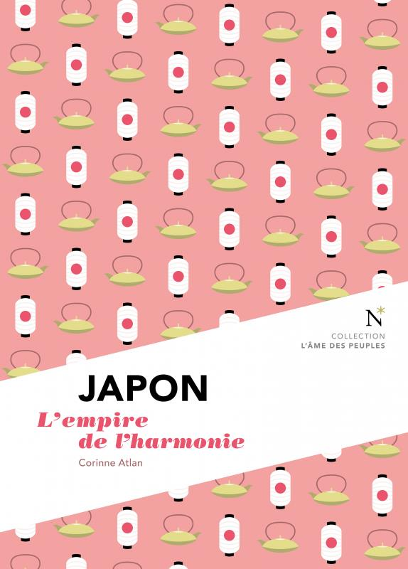 Japon ; l'empire de l'harmonie