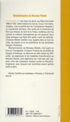 Révolutionnaires du nouveau-monde ; une brève histoire du mouvement socialiste francophone aux Etats-Unis (1885-1922)