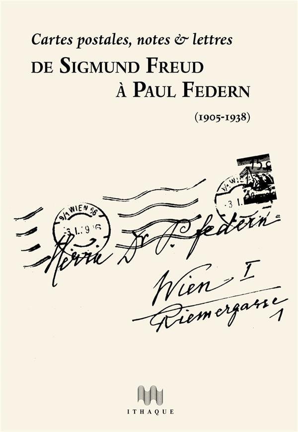 de Sigmund Freud à Paul Federn (1905-1938)