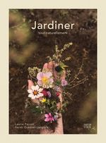 Jardiner  - Laurie Perron - Sarah Quesnel-Langlois