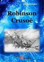 Robinson Crusoé - OEuvre Complète  - Daniel Defoe