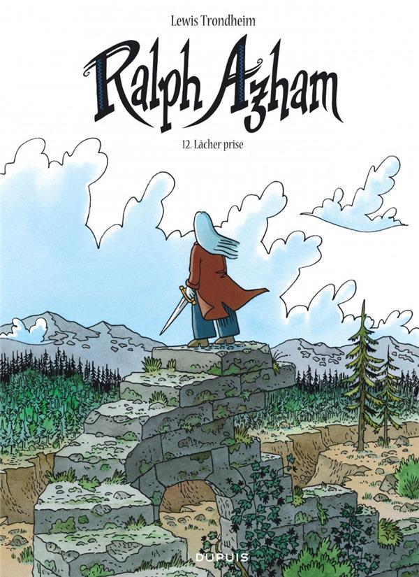 Ralph Azham T.12 ; lâcher prise
