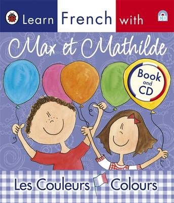 Les couleurs ; learn french with Max and Mathilde